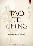 Tao Te Ching: Il libro del sentiero. (Uomini e spiritualità)