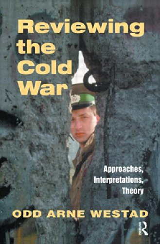Reviewing the Cold War: Approaches, Interpretations, Theory (Cass Series: Cold War History) (Nobel Symposium 107)