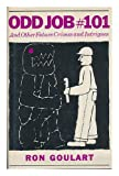 Odd Job #101 and Other Future Crimes and Intrigues, Ron Goulart, 0684139960