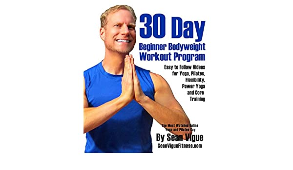 30 Day Bodyweight Workout Program: Easy to follow videos for ...