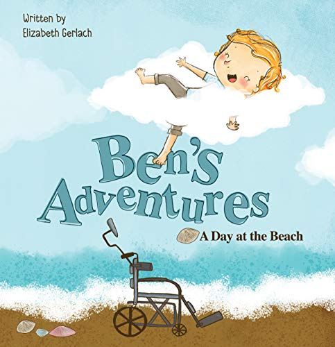 Ben's Adventures: A Day at the Beach by [Gerlach, Elizabeth]