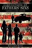 Corrections of Fathers' Sins, Edwin Alan Aycock, 1438989741