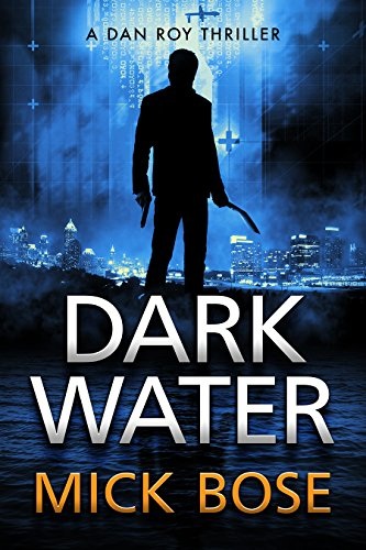 dark-water-a-dan-roy-thriller-the-dan-roy-series-book-2