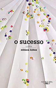 O sucesso: Contos