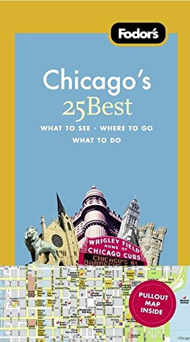 Download Fodor's Chicago's 25 Best (Full-color Travel Guide) ebook