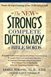 img - for The New Strong's Complete Dictionary of Bible Words book / textbook / text book