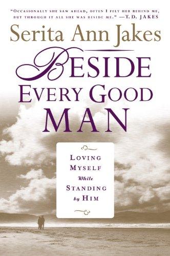 Beside Every Good Man: Loving Myself While Standing By Him pdf epub