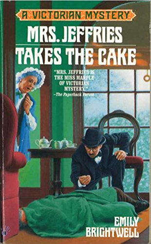 Mrs. Jeffries Takes the Cake (Victorian Mystery) (We Take The Cake)