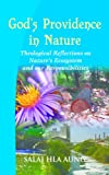 God's Providence in Nature: Theological Reflections on Nature's Ecosystem and Our Responsibilities