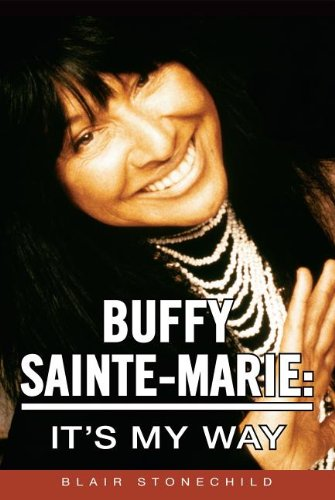 Buffy Sainte Marie  It's My Way