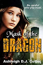 Mask of the Dragon (Rise of the Dragonfly Book 1)