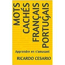 Mots Cachés Français Portugais: Apprendre en s'amusant (French Edition)