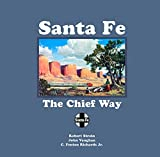 img - for Santa Fe: The Chief Way book / textbook / text book