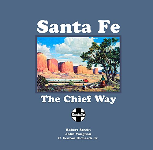 (Santa Fe: The Chief Way)