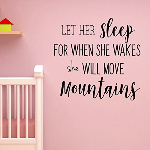 Let Her Sleep for When She Wakes She Will Move Mountains - Inspirational Life Quotes Wall Decals - Wall Art Decal 20 x 21 - Bedroom Vinyl Wall Decals - Motivational Quote Wall Decals