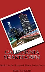 Michael Hawk and The California Shakedown (The Breakneck Hawk Action Series Book 5)