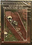 Unearthed and Untold: The Path to Pet Sematary DVD Blu-ray Limited Collector's Edition