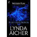 Shattered Bonds | Lynda Aicher