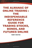 The Almanac of Online Trading, Terry Wooten, 0071358595