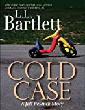 Cold Case by L.L. Bartlett front cover