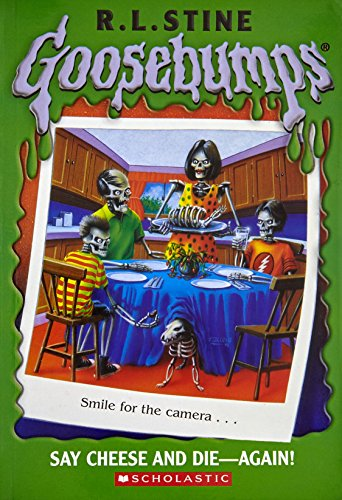 Say Cheese and Die - Again! by R.L. Stine