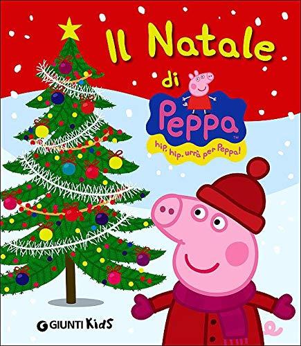 Peppa Pig Natale.Peppa Pig Il Natale Di Peppa Pig Amazon Co Uk Aa Vv 9788809787254 Books