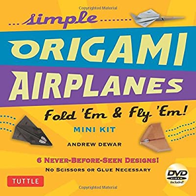 Simple Origami Airplanes Mini Kit: Fold 'Em & Fly 'Em! [Origami Kit with Book, 24 Papers, DVD, 6 Designs]