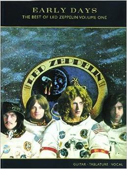 Led Zeppelin: Early Days: Volume one: (Guitar Tab) (Gtab)