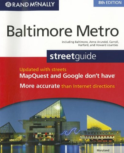 Rand McNally Baltimore Metro Streetguide, Maryland: Including Baltimore, Anne Arundel, Carroll, Harford, and Howard ()