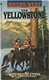 The Yellowstone, Winfred Blevins, 0553274015
