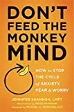 """The very things we do to control anxiety can make anxiety worse. This unique guide offers a cognitive behavioral therapy (CBT)-based approach to help you recognize the constant chatter of your anxious """"monkey mind,""""..."""