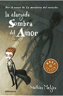 La alargada sombra del amor (BEST SELLER)