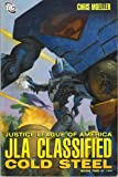 Justice League of America JLA CLASSIFIED COLD STEEL (Book 2 of 2)