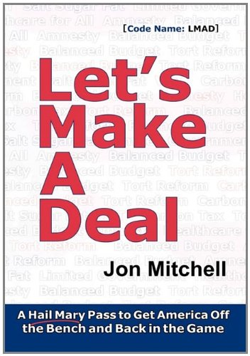 Download Let's Make A Deal: A Hail Mary Pass to Get America Off the Bench and Back in the Game pdf