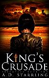 King's Crusade (A Seventeen Series Novel: An Action Adventure Thriller Book 2)