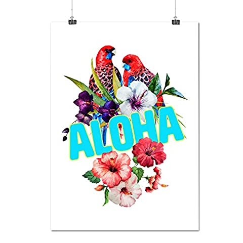 Hawaiian Aloha Bloom Bird Color Matte/Glossy Poster A3 (12x17 inches) | Wellcoda (Aloha Island Resort)