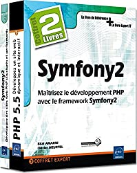 Symfony2 - Coffret de 2 livres : Maîtrisez le développement PHP avec le framework Symfony2