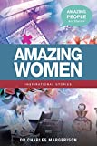 img - for Amazing Women (Amazing People Worldwide - Inspirational Stories) book / textbook / text book