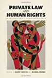 Private Law and Human Rights, , 0748684174