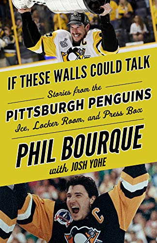 Pdf Travel If These Walls Could Talk: Pittsburgh Penguins: Stories from the Pittsburgh Penguins Ice, Locker Room, and Press Box