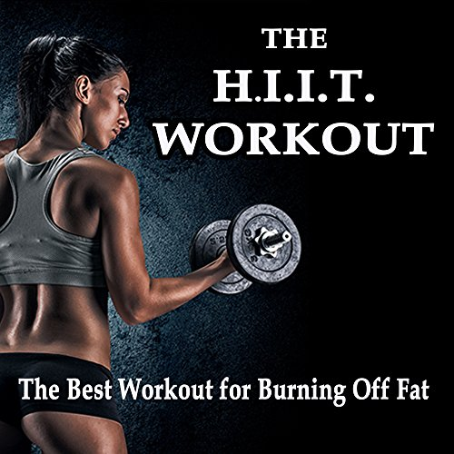 The Hiit Workout - The Best High Intensity Interval Training Workout for Burning off Fat! (The Best Music for Aerobics, Pumpin' Cardio Power, Plyo, Exercise, Steps, Barré, Curves, Sculpting, Abs, Butt, Lean, Twerk, Slim Down Fitness Workout)