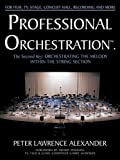 Professional Orchestration, Peter Lawrence Alexander, 0939067064