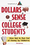 img - for Dollars & Sense for College Students: How NOT to Run Out of Money by Mid-terms (Princeton Review) by Ellen Braitman (1998-07-13) book / textbook / text book