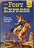 img - for The Pony Express (Landmark Books #7) book / textbook / text book