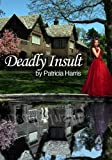 img - for Deadly Insult book / textbook / text book