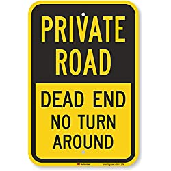 "SmartSign ""Private Road - Dead End, No Turn Around"" Sign 