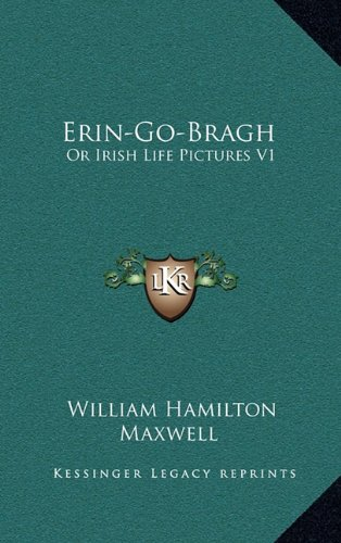 Erin-Go-Bragh: Or Irish Life Pictures V1 pdf epub