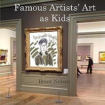Famous Artists' Art as Kids