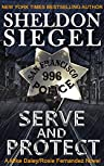 Serve and Protect by Sheldon Siegel