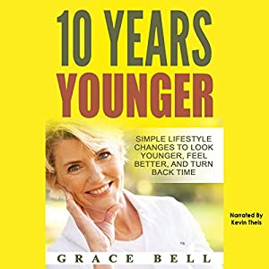 10 Years Younger Audiobook